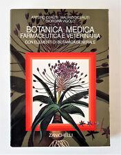 BOTANICA MEDICA FARMACEUTICA E VETERINARIA. CERUTI - VIGOLO 1993 ZANICHELLI