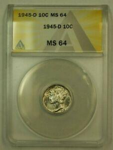 1945-D Mercury Dime 10c ANACS MS-64 (Choice for Grade)