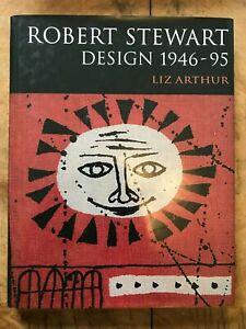 Robert Stewart: Design 1946-95 by Liz Arthur Hardback