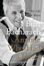 Anyone Who Had a Heart : My Life and Music by Burt Bacharach (2014, Paperback)