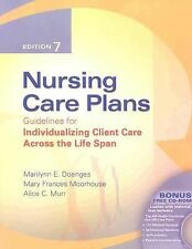 Nursing Care Plans: Guidelines for Individualizing Client Care Across the Life