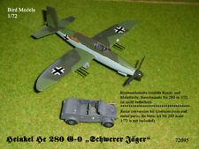 "Heinkel He 280 G-0 ""Schwerer Jäger""     1/72 Bird Models Umbausatz/Conversion"