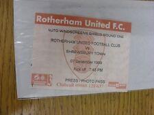 07/12/1999 Ticket: Rotherham United v Shrewsbury Town [Auto Windscreens Shield]