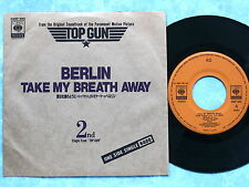 "BERLIN Take My Breath Away Top Gun Soundtrack 04SP985 JAPAN 7"" 144az42"