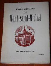 Régionalisme NORMANDIE Emile Baumann Le Mont Saint-Michel Grasset 1932