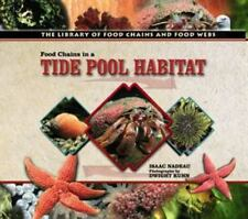 Food Chains in a Tide Pool Habitat (Library of Food Chains and Food We-ExLibrary