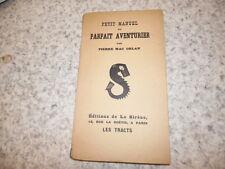 1920.Petit manuel du parfait aventurier.Mac Orlan