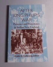 After King Philip's War: Presence and Persistence in Indian New England - NEW