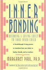 Inner Bonding: Becoming a Loving Adult to Your Inn