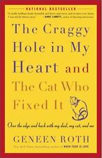 The Craggy Hole in My Heart and the Cat Who Fixed It: Over the Edge and Back