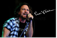 EDDIE VEDDER PHOTO PRINT POSTER PRE SIGNED - 12 X 8 INCH  A+ QUALITY - PEARL JAM