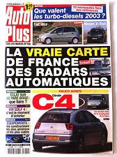 AUTO PLUS du 21/10/2003; Citroen C4/ Golf 4/ Carte de France des Radars