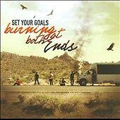 Set Your Goals - Punk - BURNING AT BOTH ENDS CD [2011]