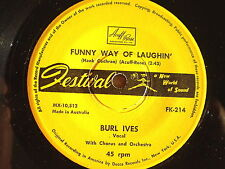 """BURL IVES-FUNNY WAY OF LAUGHIN'/MOTHER WOULDN'T DO THAT-45 RPM 7"""""""