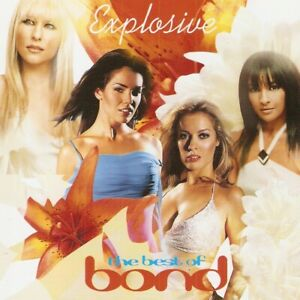 Bond - Explosive: The Best Of Bond (CD 2005)
