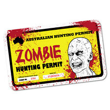 Australian Zombie Hunting Permit Sticker Decal Car Funny Hunting #5338ST