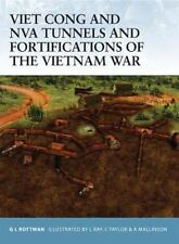 Fortress: Viet Cong and NVA Tunnels and Fortifications of the Vietnam War