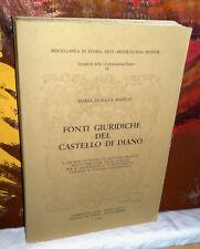 FONTI GIURIDICHE DEL CASTELLO DI DIANO  Maria Donata Bianchi   1980
