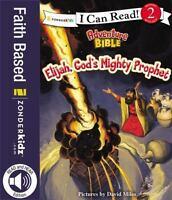 Elijah, God's Mighty Prophet (Paperback or Softback)