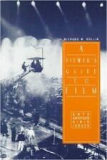 A Viewer's Guide to Film : Arts, Artifices, and Issues by Richard M. Gollin ~New