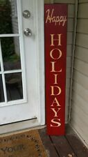 Large Happy Holidays Porch Sign Rustic Wood Vertical Primitive Christmas Sign