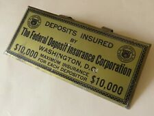 Metal Sign The Federal Deposit Insurance Corporation $10,000 1950's