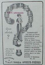 PUBLICITE AMIEUX FRERES CONSERVES QUE CHOISIR CASSOULET DE 1913 FRENCH AD PUB