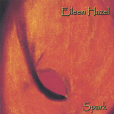 EILEEN HAZEL Spark Folk Music CD 2005 Slightly Used Shape Hard To Find Locally