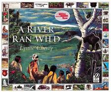 A River Ran Wild - An Environmental History (Brand New Paperback) Lynne Cherry