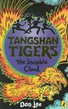 Tangshan Tigers: The Invisible Cloud,Dan Lee
