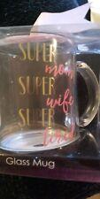 """New listing Super Mom Mug Glass """"Super Mom, Super Wife,Super Tired� 14oz Free Ship"""