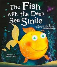 The Fish with the Deep Sea Smile by Wise Brown, Margaret -Hcover