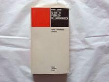 Losano - Il diritto pubblico dell'informatica - Einaudi - Pbe - Prima ed 1986