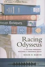 Racing Odysseus: A College President Becomes a Freshman Again-ExLibrary
