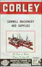 Corley Sawmill Machinery and Supplies, Catalog S-50 - April 1950 - reproduction