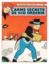 CHICK BILL L'ARME SECRETE DE KID ORDININ EO DARGAUD 1970 BROCHé