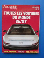 """L'Automobile """" TOUTES LES VOITURES DU MONDE """"  1986-1987 Hors-Série  N° 9"""