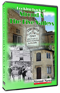 'Looking back at Stroud & The Five Valleys' DVD produced with the Stroud News