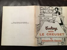 Cooking with Le creuset 1969 livre Elizabeth David rare édition Cresta Press ltd