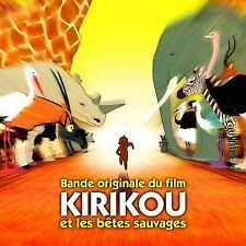 CD NEUF scellé- KIRIKOU ET LES BETES SAUVAGES / BO DU FILM - CD KI