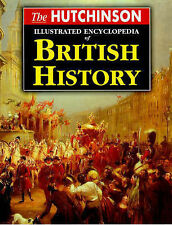 The Hutchinson Illustrated Encyclopedia of British History (Helicon history), An