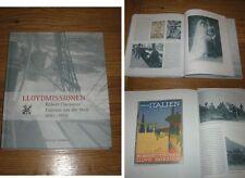 Lloydmissionen Robert Claessens Fahrten um die Welt 1891-1955