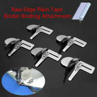 Raw Edge Plain Tape Binder Binding Attachment for Singer/Brothe Sewing Machine