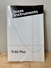 New ListingTexas Instruments Ti-83 Plus Graphing Calculator Instruction Manual Guide Book