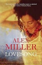 Alex Miller __Lovesong__ Couverture Cartonnée__ Tout Neuf __ Envoi GB