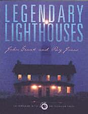 Legendary Lighthouses : A Celebration of Lighthouses Globe Pequot Press