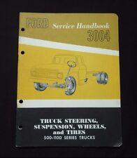Ford Service Handbook~3004 Truck Steering Suspension~Shop Manual Repair~1962