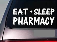"""Eat Sleep Pharmacy Sticker *G960* 8"""" vinyl drugs pharmacist scrubs hospital"""