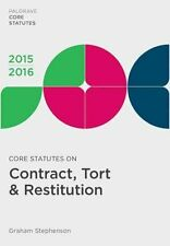 Core Statutes on Contract, Tort & Restitution: 2015-16 by Graham Stephenson...