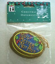 "Mary Engelbreit ""Youd Better Not Pout"" Christmas ornaments pkg of 3"